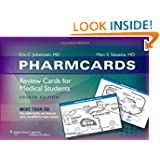 PharmCards: Review Cards for Medical Students by Eric C. Johannsen and Marc S. Sabatine MD  MPH