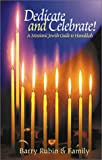 Dedicate and Celebrate! A Messianic Jewish Guide to Hanukkah