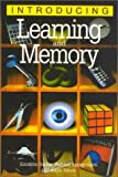 Introducing Learning and Memory (1840463503) by Richard Appignanesi