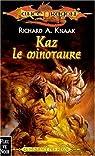 Lancedragon - Séquence des héros, tome 1 : Kaz le minotaure