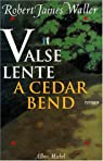 Valse lente � Cedar Bend par Waller