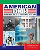 American roots:readings on U.S. cultural history