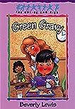 Green Gravy (Cul-de-sac Kids, #14)
