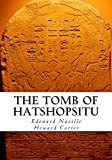 img - for The Tomb of Hatshopsitu book / textbook / text book