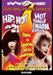 Hip Hot and 21/Hot Thrills and