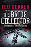 The Bride Collector (0340964014) by Dekker, Ted
