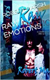 img - for RAW EMOTIONS book / textbook / text book