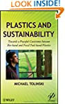 Plastics and Sustainability: Towards...