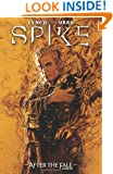 Spike: After The Fall HC (Spike (Numbered))