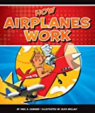 How Airplanes Work (Discovering How Things Work)