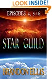 Star Guild - Episodes 4, 5 & 6 (Star Guild Saga)