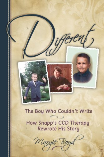 Different: The Boy Who Couldn'T Write; How Snapp'S Ccd Therapy Rewrote His Story