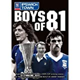 Boys of 81 - Ipswich Town [DVD]by Sir Bobby Robson