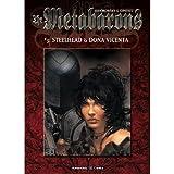 The Metabarons #3: Steelhead & Dona Vicenta