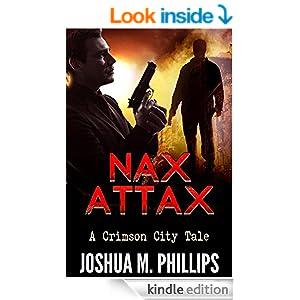 Nax Attax: The Crimson City Tales Series #2