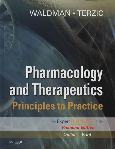Pharmacology and Therapeutics: Principles to Practice, Expert Consult Premium Edition - Enhanced Online Features and Print, 1e