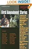 First Amendment Stories (Law Stories)