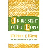 In the Sight of the Lord: Eight Meditations for Lent ~ Stephen F. Bayne