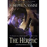 The Heretic (A Templar Chronicles Urban Fantasy Adventure) ~ Joseph Nassise