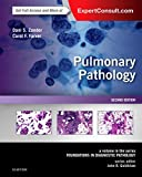 #6: Pulmonary Pathology: A Volume in the Series - Foundations in Diagnostic Pathology