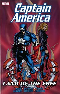 Captain America: Land of the Free by Mark Waid, Bill Rosemann, Joe Casey and Tom Defalco