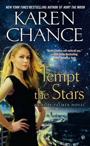 Tempt the Stars: A Cassie Palmer Novel by Karen Chance
