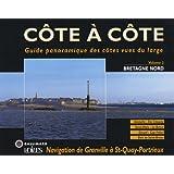 Bretagne Nord: Navigation de Granville à Saint-Quay-Portrieux