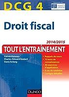 DCG 4 - Droit fiscal 2014/2015 - 8e éd - Tout l'entraînement