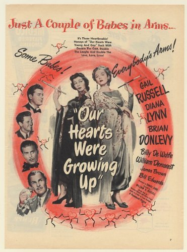 1946 Gail Russell Diana Lynn Our Hearts Were Growing Up Movie Print Ad (Memorabilia) (57662)