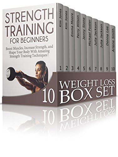 Weight Loss Box Set: Delicious Recipes and Exercises To Reduce Your Weight Easily (Carb Cycling, Coconut Oil, Ketogenic Diet Plan) by Kim Jones, Emma Moore, Perry Wilson, Jenny Stone, Michael Foster, Julia Jackson, Donna Lee, Arlene Smith