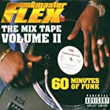 Funkmaster Flex The Mix Tape Vol. 2: 60 Minutes of Funk