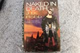 Naked In Death (0340666897) by Robb,J.D.