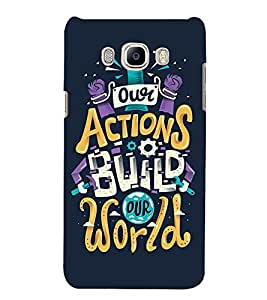 ACTIONS BUILD OUR WORLD Designer Back Case Cover for Samsung Galaxy J7::Samsung Galaxy J7 J700F
