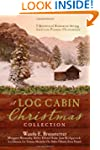 A Log Cabin Christmas: 9 Historical R...