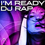 MP3-Download Vorstellung: I'm Ready (DJ Rap House Mix)