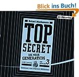 Top Secret - Die Rivalen: Die neue Generation 3