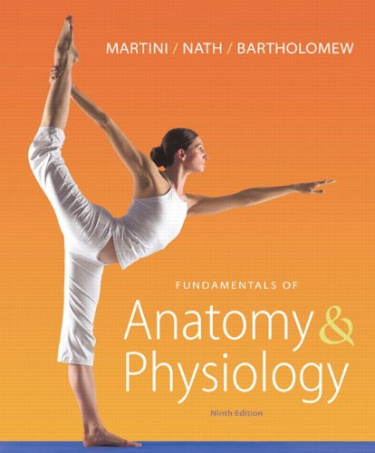 Fundamentals of Anatomy & Physiology Plus...