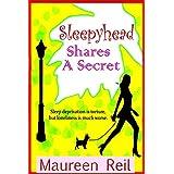 Sleepyhead Shares a Secretby Maureen Reil