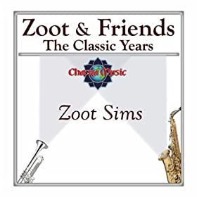 Zoot & Friends - The Classic Years