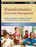 Transformative Classroom Management:...