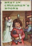 Best in Childrens Books Volume 28: Christmas in the Big Woods, Nutcracker & the Mouse-King, Christmas Every Day, Homemade Holiday Gifts & Greetings, Three Kings, Elephant Herd, True Book of Indians, Little Tuppen, Magic Shop, Lets Go to Indonesia