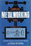 Complete Metalworking Manual