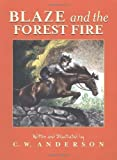 Blaze and the Forest (0020414102) by C. W. Anderson
