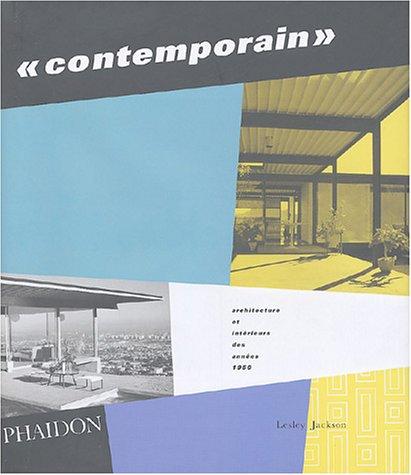 Livre contemporain architecture et int rieurs des ann es 1950 - Architecture bioclimatique definition ...
