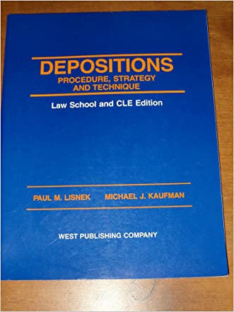 Depositions: Procedure, Strategy, and Technique