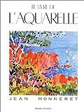 echange, troc Jean Monneret - Le livre de l'aquarelle