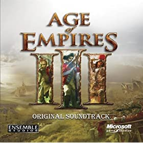 Age Of Empires 3 (Original Soundtrack)