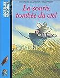 echange, troc Anne-Marie Chapouton - La souris tombée du ciel