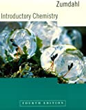 Introduction To Chemistry, Fourth Edition (Introductory Chemistry) (0395955386) by Zumdahl, Steven S.