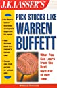 J. K. Lasser's Pick Stocks Like Warren Buffett